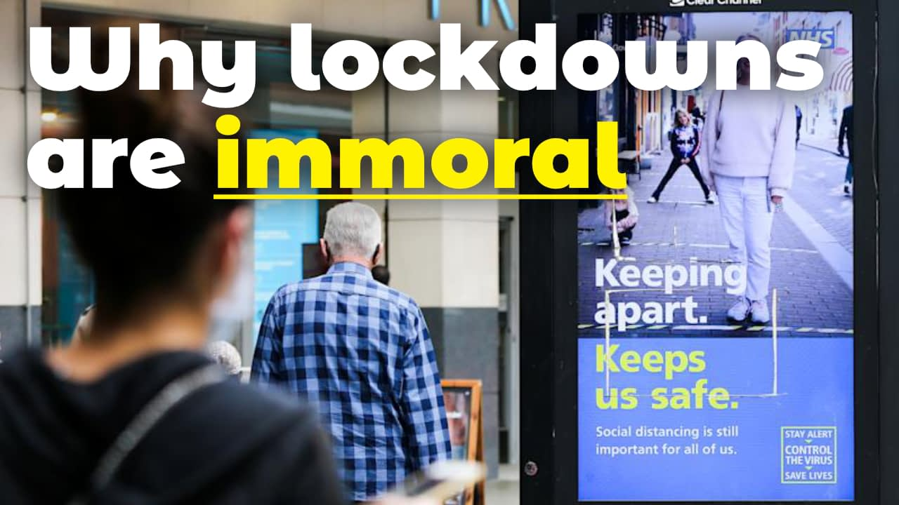 Why lockdowns are immoral