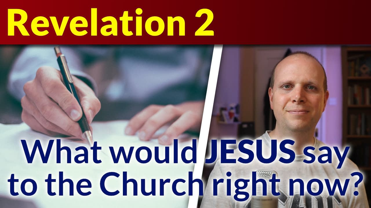 What would Jesus say to the church right now? (Pt 1) – Revelation 2