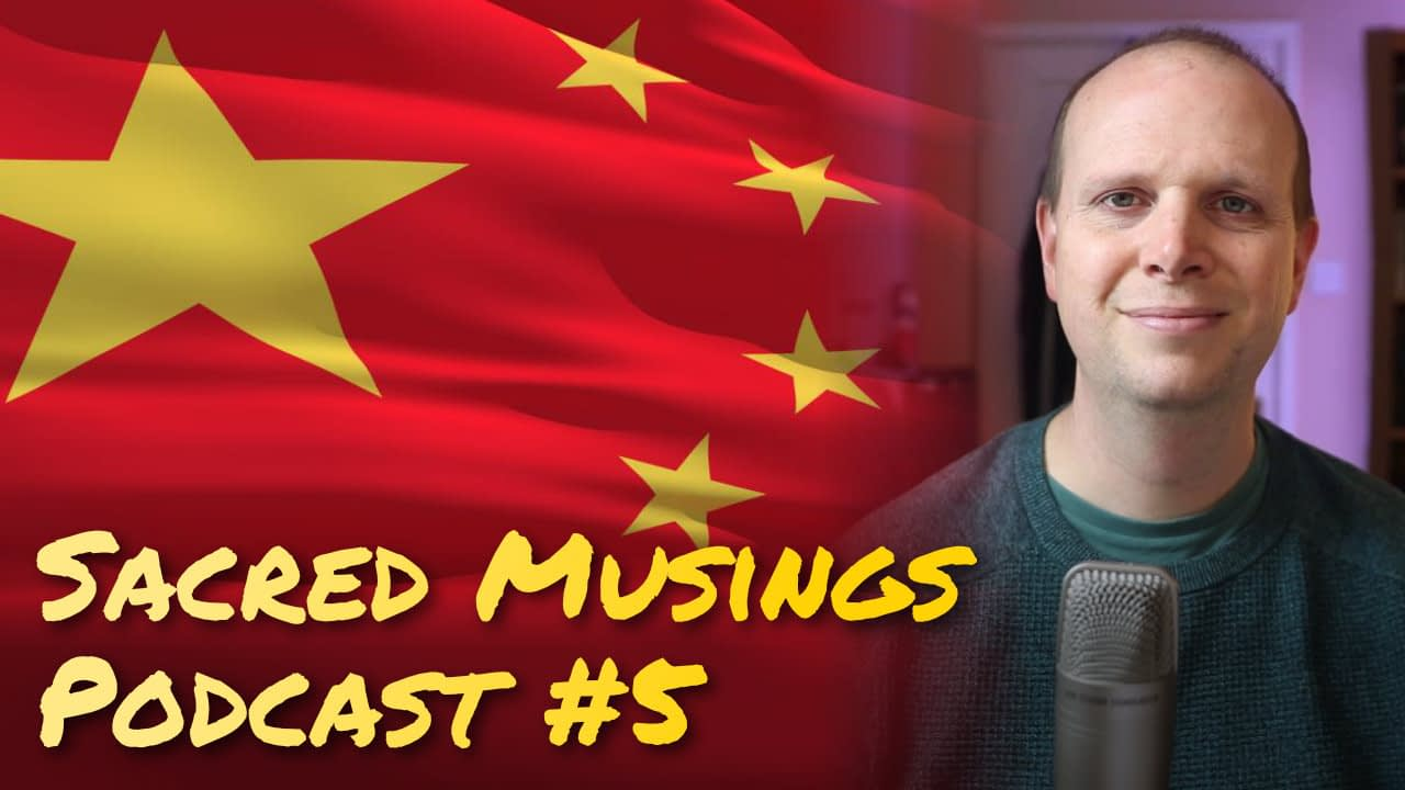Becoming China – Secularism / Freedom – Asceticism lives | Podcast #5