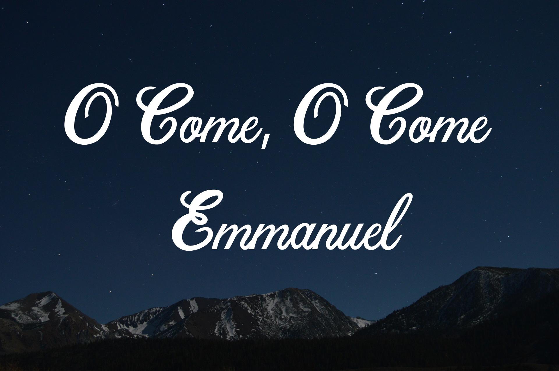 O Come, O Come Emmanuel: Meaning