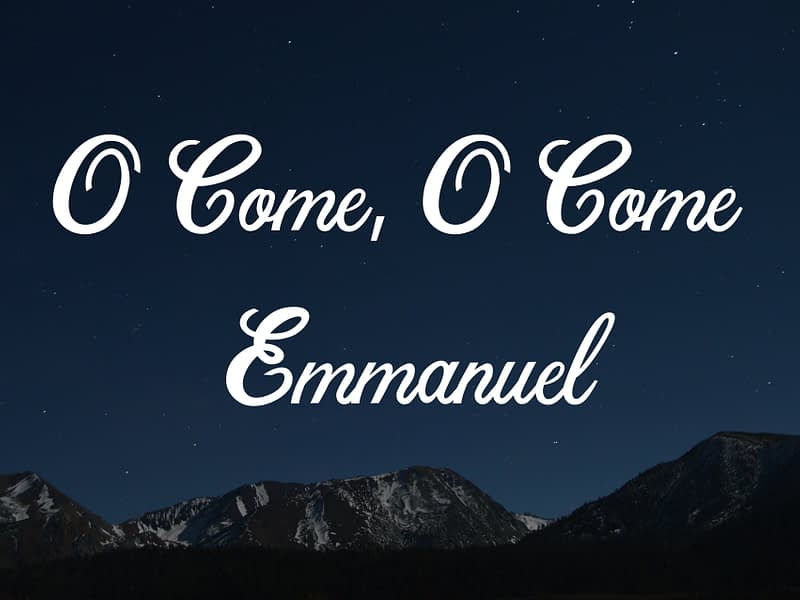 O Come, O Come Emmanuel: Meaning