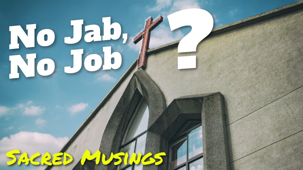 "Responding to ""No jab, no job"" … in the church?!"