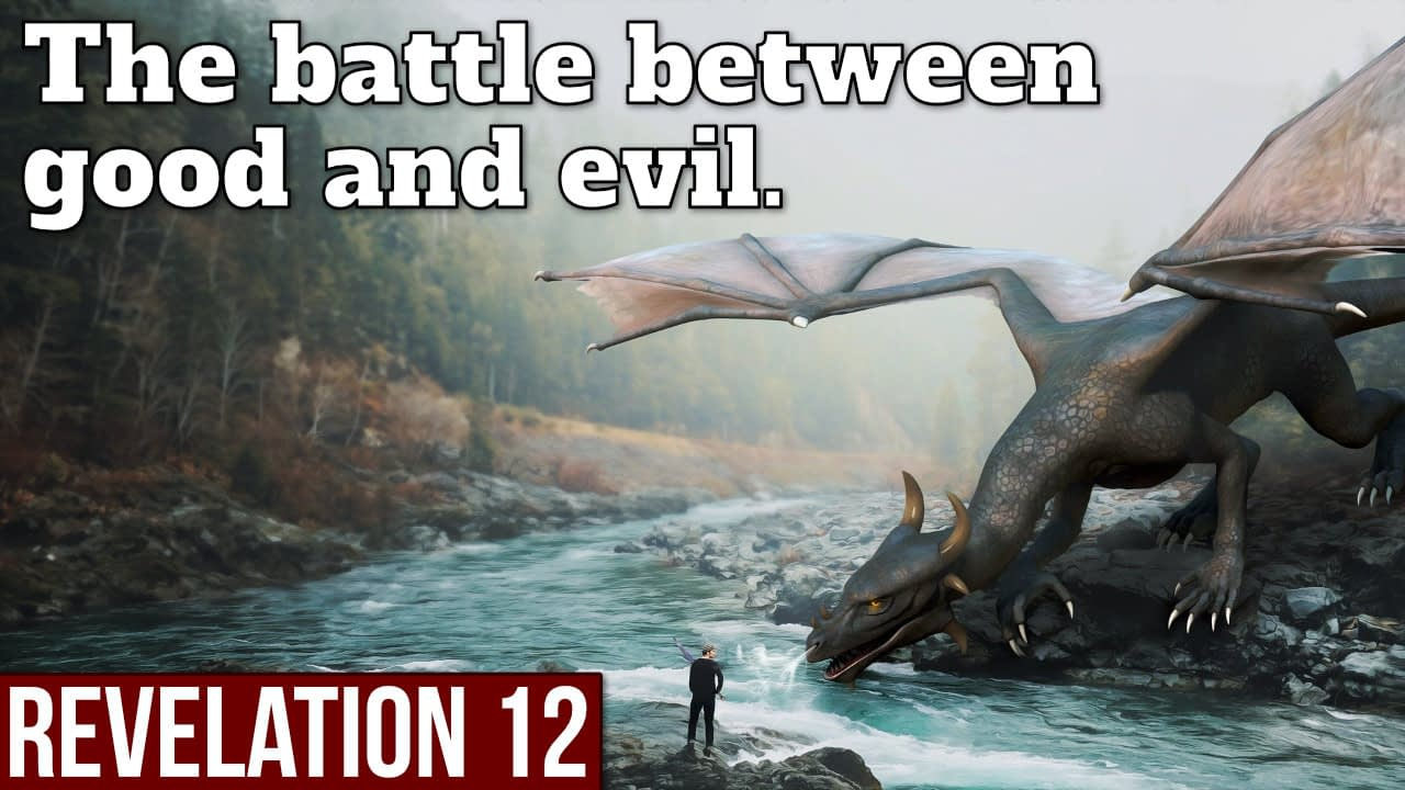 The battle between good and evil – Revelation 12