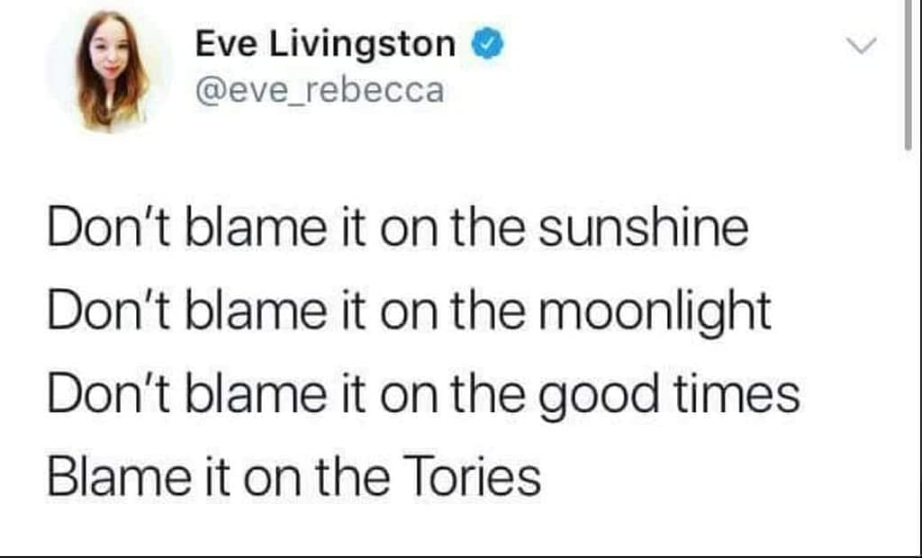 Blame it on the Tories.