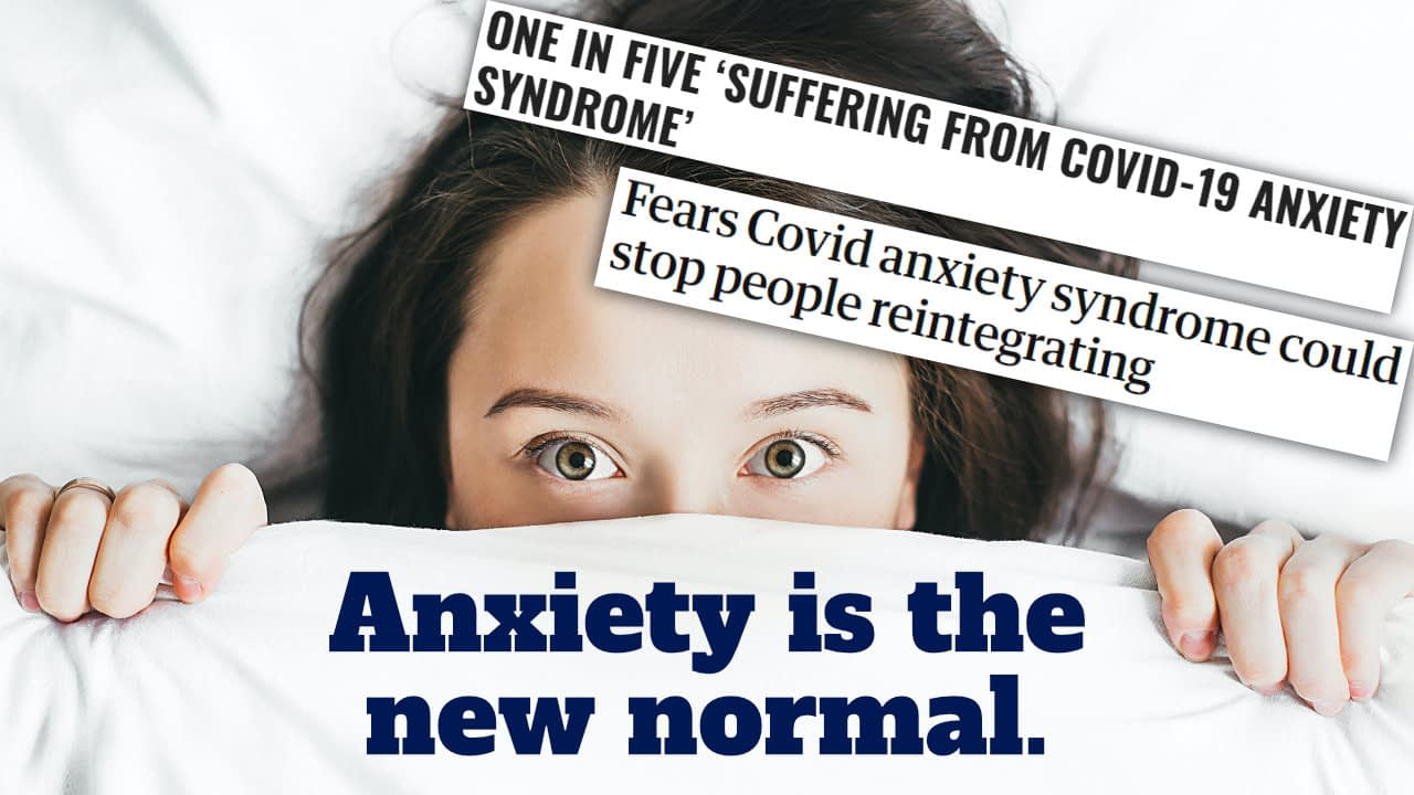 Anxiety is the new normal