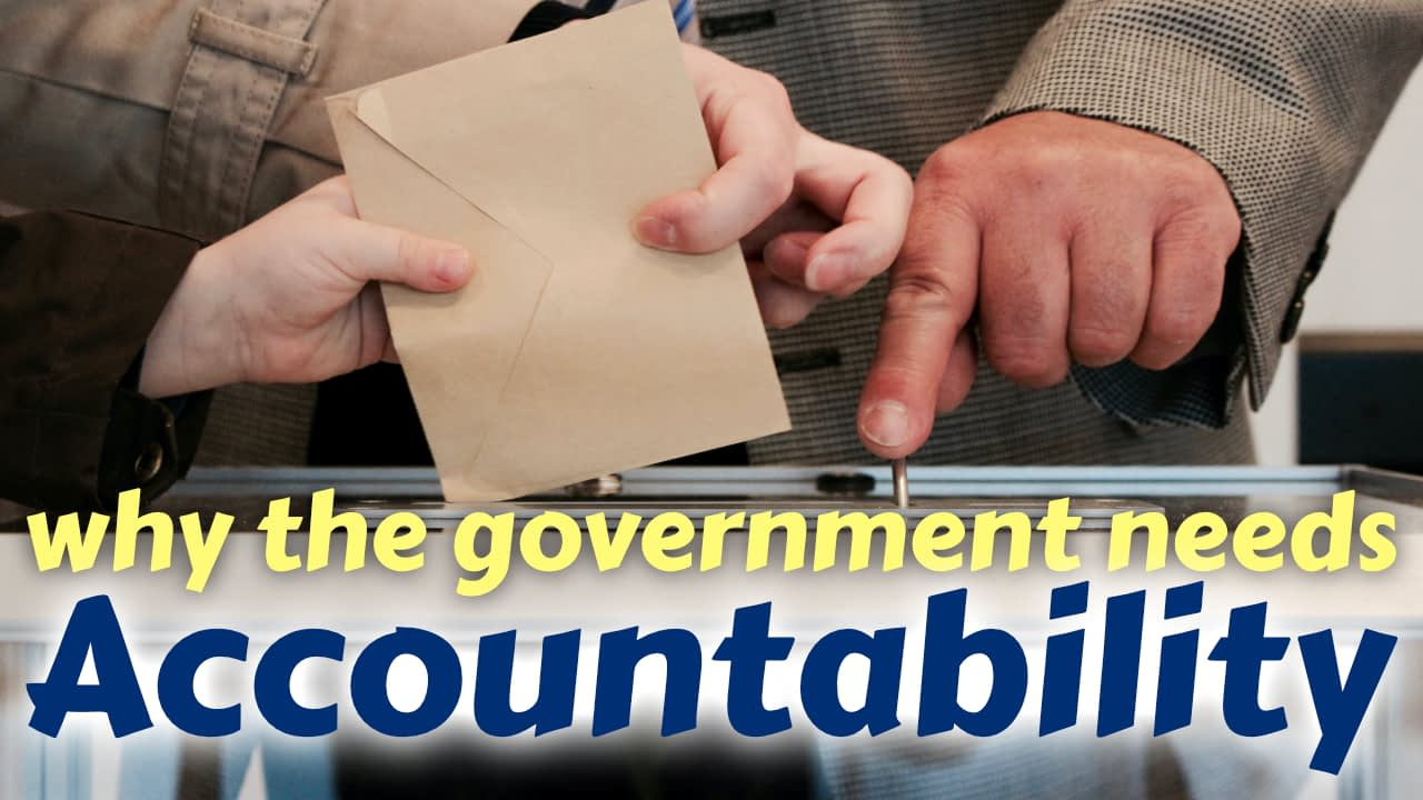 Why the government needs accountability